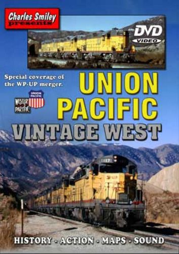 Union Pacific Vintage West D-120 Charles Smiley Presents Train Video Charles Smiley Presents D-120